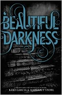 Beautiful Darkness (Beautiful Creatures Series #2) by Kami Garcia: NOOK Book Cover