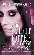 The Spirit Eater (Legend of Eli Monpress Series #3) by Rachel Aaron: NOOK Book Cover