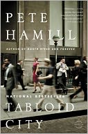 Tabloid City by Pete Hamill: NOOK Book Cover