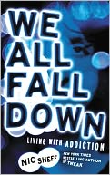 We All Fall Down by Nic Sheff: NOOK Book Cover