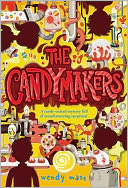 The Candymakers by Wendy Mass: NOOK Book Cover