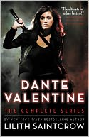 Dante Valentine Series #1-5 by Lilith Saintcrow: NOOK Book Cover
