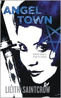 Angel Town (Jill Kismet Series #6) by Lilith Saintcrow: NOOK Book Cover