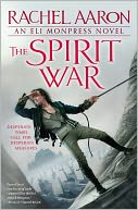 The Spirit War (Legend of Eli Monpress Series #4) by Rachel Aaron: NOOK Book Cover