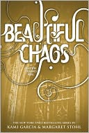 Beautiful Chaos (Beautiful Creatures Series #3) by Kami Garcia: NOOK Book Cover