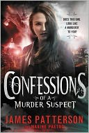 Confessions of a Murder Suspect by James Patterson: NOOK Book Cover
