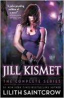 Jill Kismet by Lilith Saintcrow: NOOK Book Cover