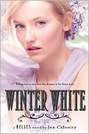 Winter White (Belles Series #2) by Jen Calonita: NOOK Book Cover
