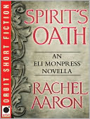 Spirit's Oath by Rachel Aaron: NOOK Book Cover