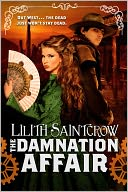 The Damnation Affair by Lilith Saintcrow: NOOK Book Cover