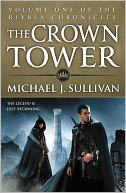 The Crown Tower by Michael J. Sullivan: NOOK Book Cover
