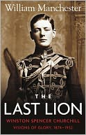 The Last Lion by William Manchester: NOOK Book Cover