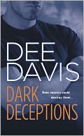 Dark Deceptions (A-Tac Series #1) by Dee Davis: NOOK Book Cover