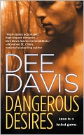 Dangerous Desires (A-Tac Series #2) by Dee Davis: NOOK Book Cover