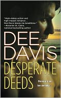 Desperate Deeds (A-Tac Series #3) by Dee Davis: NOOK Book Cover