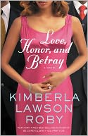 Love, Honor, and Betray (Reverend Curtis Black Series #8) by Kimberla Lawson Roby: NOOK Book Cover