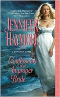 Confessions of an Improper Bride by Jennifer Haymore: NOOK Book Cover