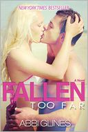 Fallen Too Far by Abbi Glines: Book Cover