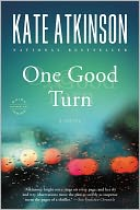 One Good Turn (Jackson Brodie Series #2) by Kate Atkinson: NOOK Book Cover