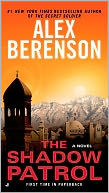 The Shadow Patrol (John Wells Series #6) by Alex Berenson: NOOK Book Cover