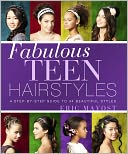 Fabulous Teen Hairstyles by Eric Mayost: NOOK Book Cover