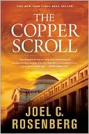The Copper Scroll by Joel C. Rosenberg: NOOK Book Cover
