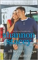 All He Ever Dreamed by Shannon Stacey: Book Cover