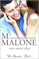 One More Day by M. Malone: NOOK Book Cover