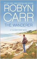 The Wanderer by Robyn Carr: NOOK Book Cover