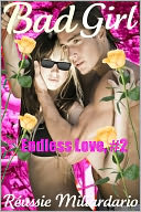 Bad Girl (Endless Love, #2) by Reussie Miliardario: NOOK Book Cover
