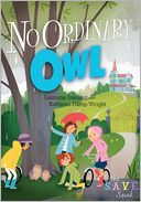 No Ordinary Owl (S.A.V.E. Squad Series #4) by Lauraine Snelling: Book Cover