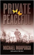 Private Peaceful by Michael Morpurgo: Book Cover
