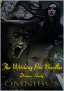 The Witching Pen Novellas Omnibus (Books 1-3) by Dianna Hardy: NOOK Book Cover