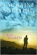 The Way of Women by Lauraine Snelling: NOOK Book Cover