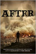 After (Nineteen Stories of Apocalypse and Dystopia) by Ellen Datlow: Book Cover