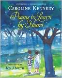 Poems to Learn by Heart by Caroline Kennedy: Book Cover