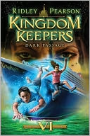 Dark Passage (Kingdom Keepers Series #6) by Ridley Pearson: Book Cover