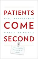 Patients Come Second by Paul Spiegelman: Book Cover