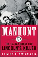Manhunt by James L. Swanson: Book Cover