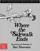 Where the Sidewalk Ends 30th Anniversary Edition by Shel Silverstein: Book Cover