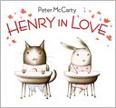 Henry in Love by Peter McCarty: Book Cover