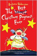 The Best Christmas Pageant Ever by Barbara Robinson: Book Cover