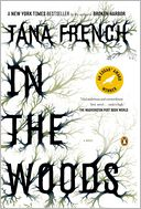 In the Woods (Dublin Murder Squad Series #1) by Tana French: Book Cover