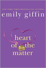 Heart of the Matter by Emily Giffin: Book Cover