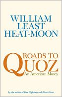 Roads to Quoz by William Least Heat-Moon: Book Cover