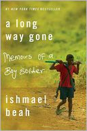 A Long Way Gone by Ishmael Beah: Book Cover