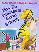 How Do Dinosaurs Go to School? by Jane Yolen: Book Cover