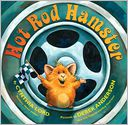Hot Rod Hamster by Cynthia Lord: Book Cover