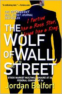 The Wolf of Wall Street by Jordan Belfort: Book Cover
