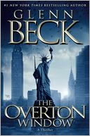 The Overton Window by Glenn Beck: Book Cover